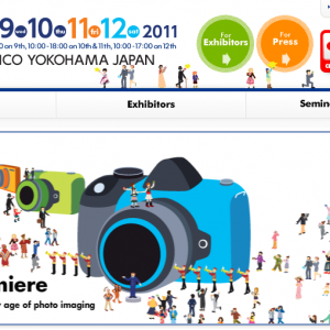 CP+ 2011(Camera & Photo Imaging Show)2/9 開動
